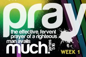 Prayer – Wk. 1