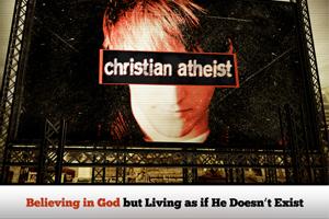 Christian Atheist – Wk. 1