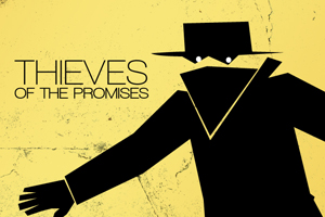 Thieves of the Promises