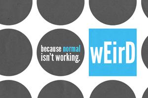 Weird – Wk. 1