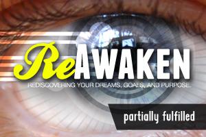 ReAwaken – Wk. 3