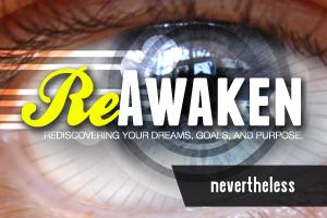 ReAwaken – Wk. 5