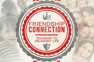 Friendship Connection – Wk. 5