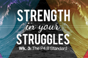 Strength in Your Struggles – Wk. 3