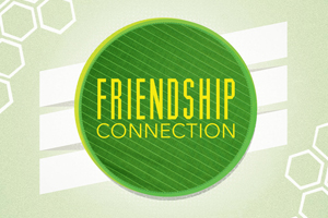 Friendship Connection (2013) – Wk. 1