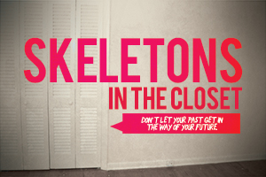Skeletons in the Closet – Wk. 1