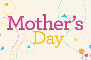 Mother's Day – 2015