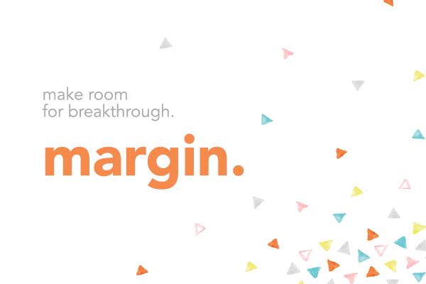 Margin – Wk. 1