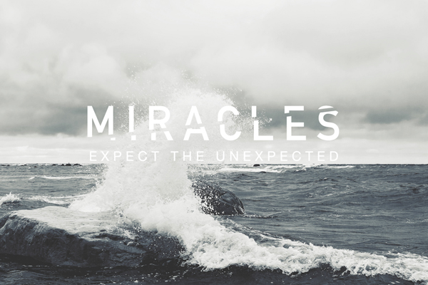 Miracles – Wk. 1